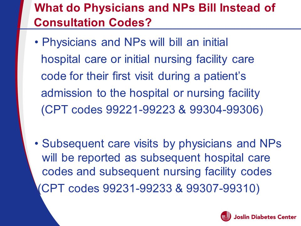What do Physicians and NPs Bill Instead of Consultation Codes.