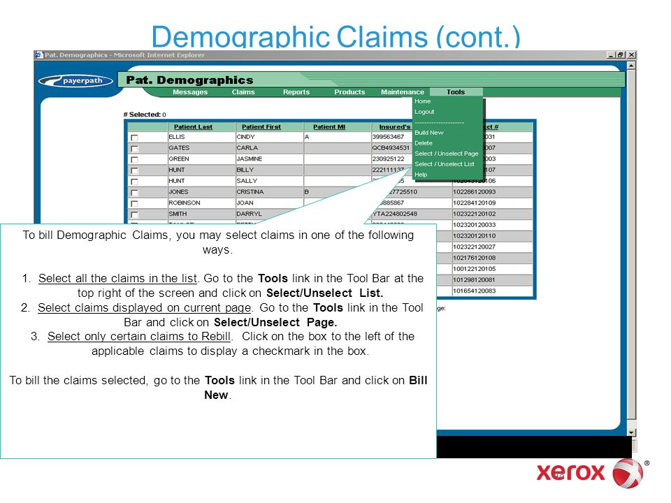 48 Demographic Claims (cont.) To bill Demographic Claims, you may select claims in one of the following ways. 1.Select all the claims in the list. Go
