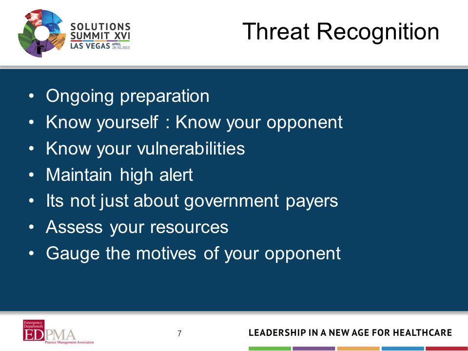 Threat Recognition Triggers – statistics, routine aggression, prior conflict, internal discord Know yourself – practice patterns, level mix, internal QA, policies, compliance Vulnerabilities – outliers, documentation, EHRs Maintain high alert – audits come in many guises and arrive through many doors 8