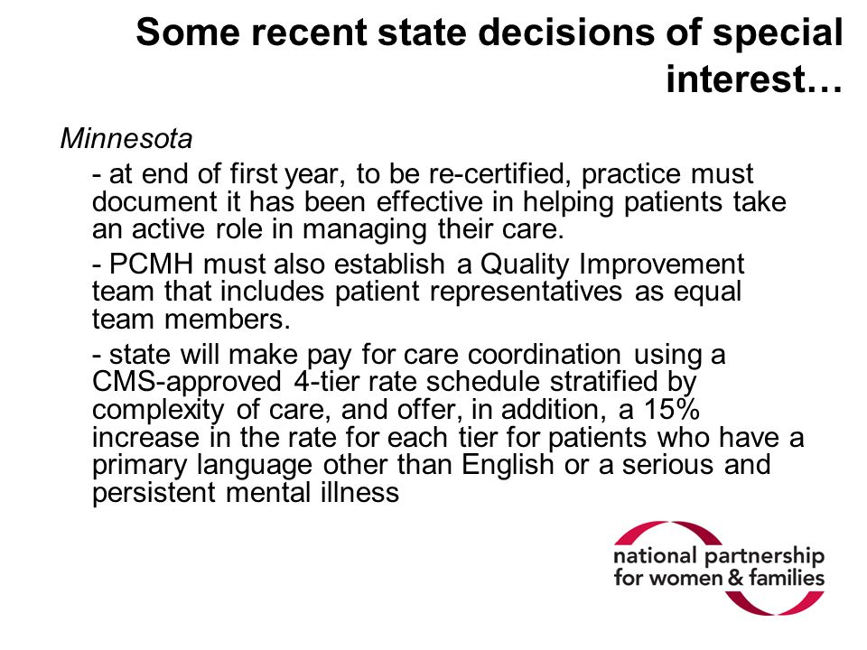 Some recent state decisions of special interest… Minnesota - at end of first year, to be re-certified, practice must document it has been effective in