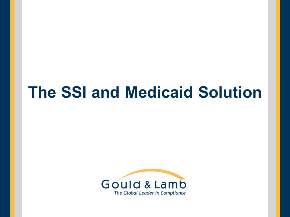 The SSI and Medicaid Solution