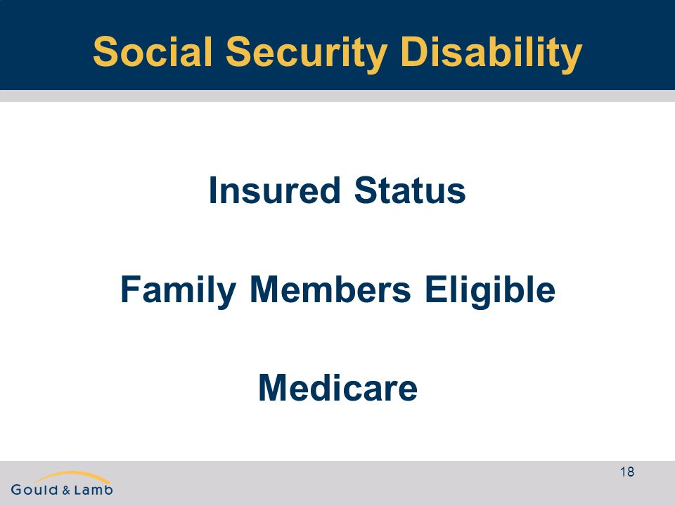 18 Social Security Disability Insured Status Family Members Eligible Medicare