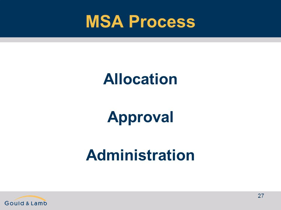 27 MSA Process Allocation Approval Administration