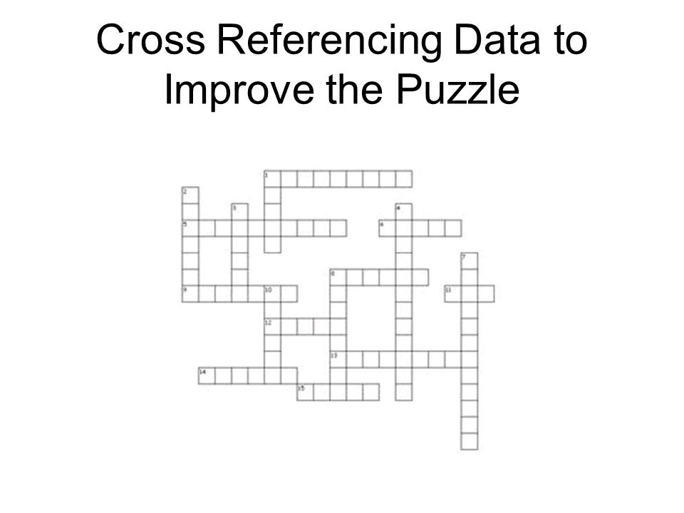 Cross Referencing Data to Improve the Puzzle
