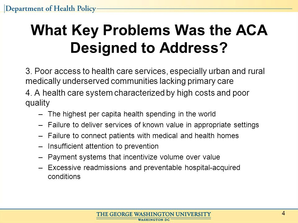What Key Problems Was the ACA Designed to Address.