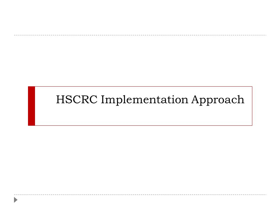 HSCRC Implementation Approach