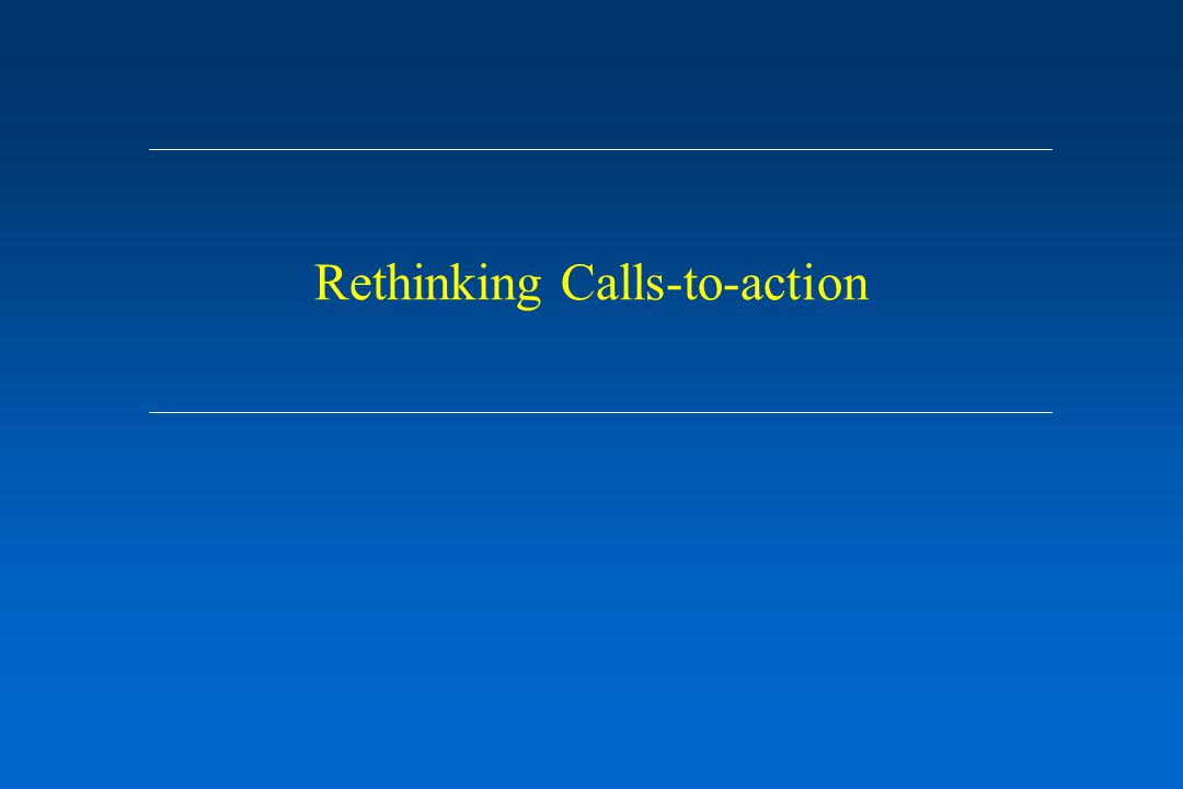 Rethinking Calls-to-action