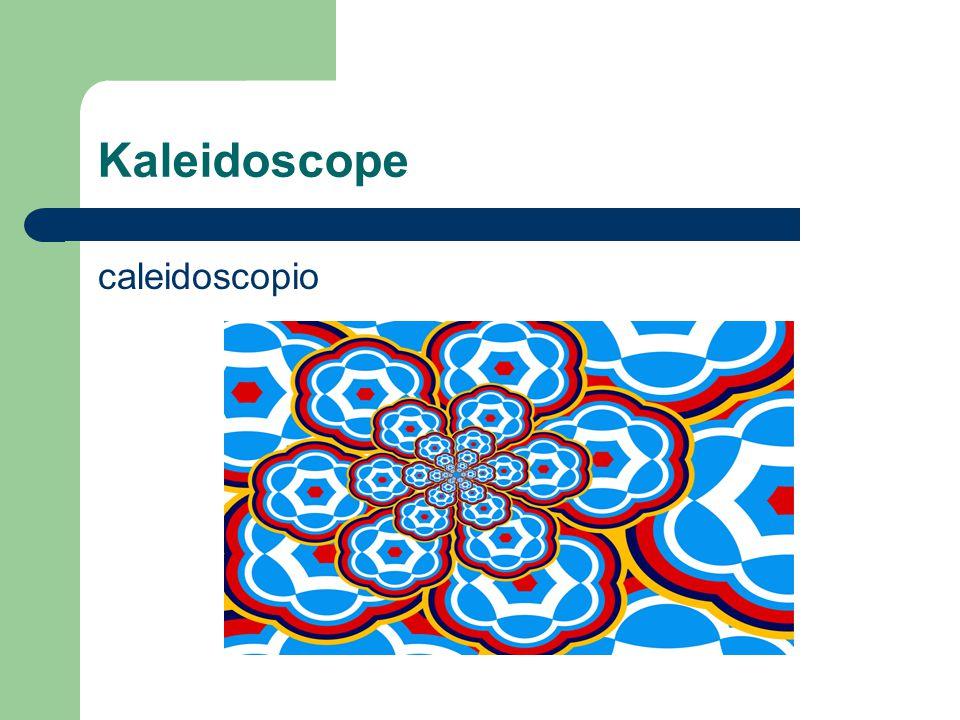 Kaleidoscope caleidoscopio
