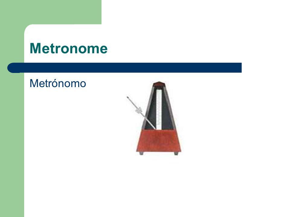 Metronome Metrónomo
