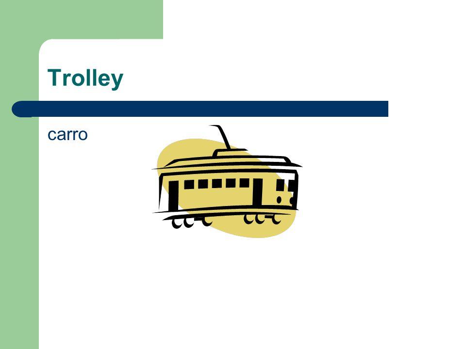 Trolley carro