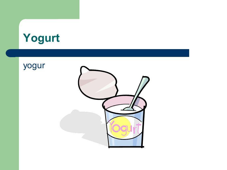 Yogurt yogur
