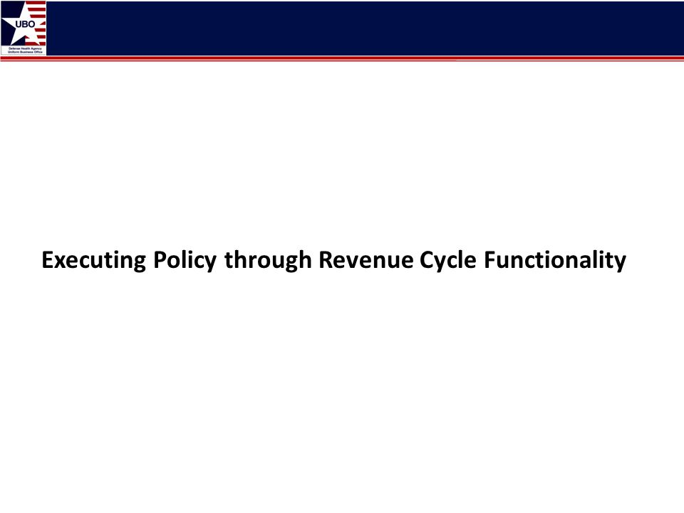 Executing Policy through Revenue Cycle Functionality
