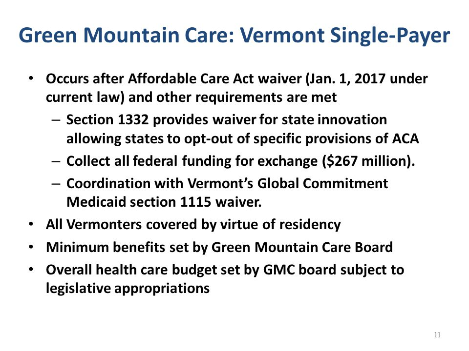 Green Mountain Care: Vermont Single-Payer Occurs after Affordable Care Act waiver (Jan.