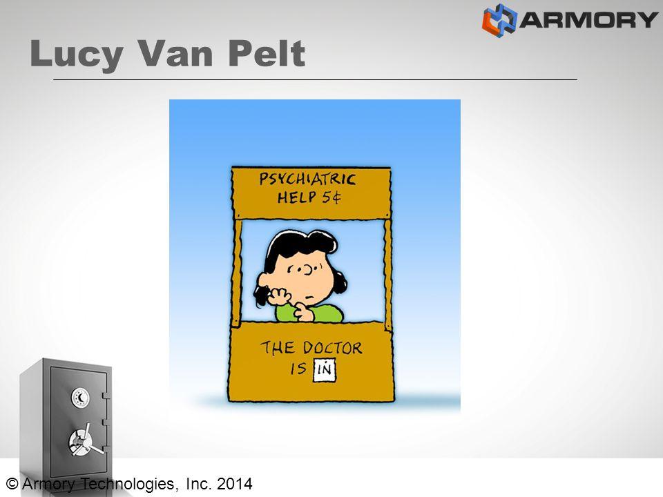 Lucy Van Pelt © Armory Technologies, Inc. 2014