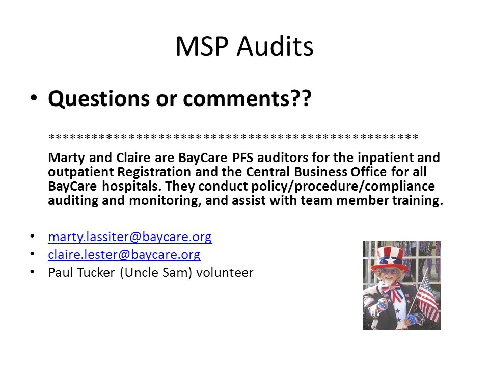 MSP Audits Questions or comments .