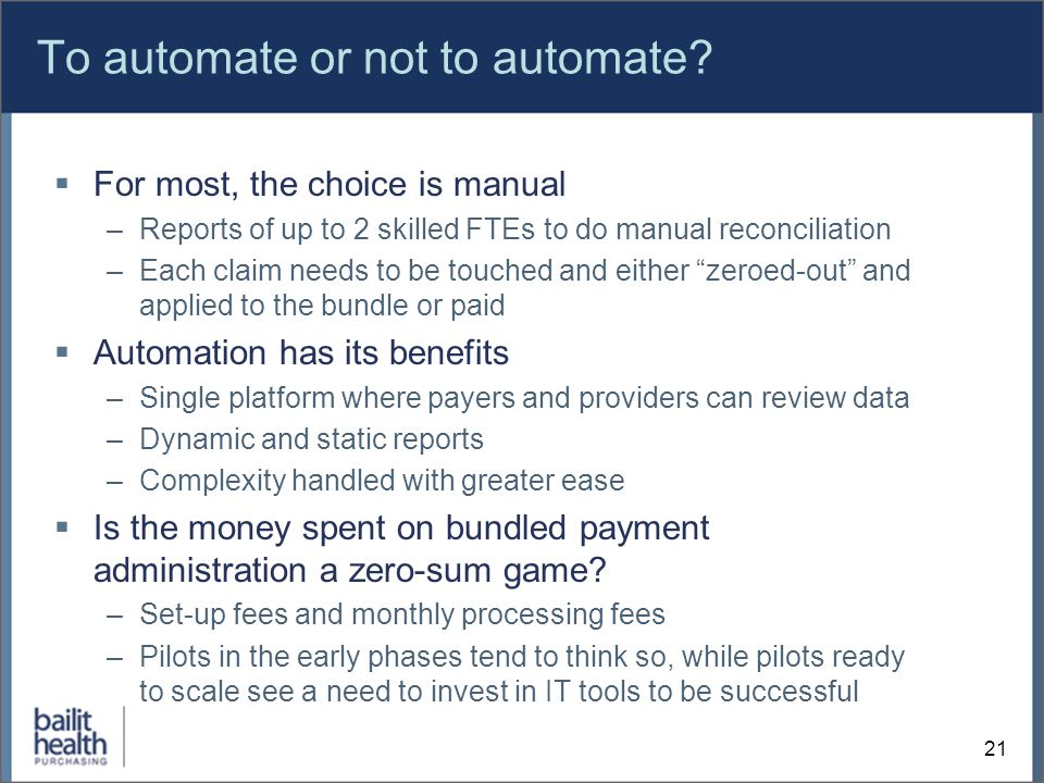 To automate or not to automate.