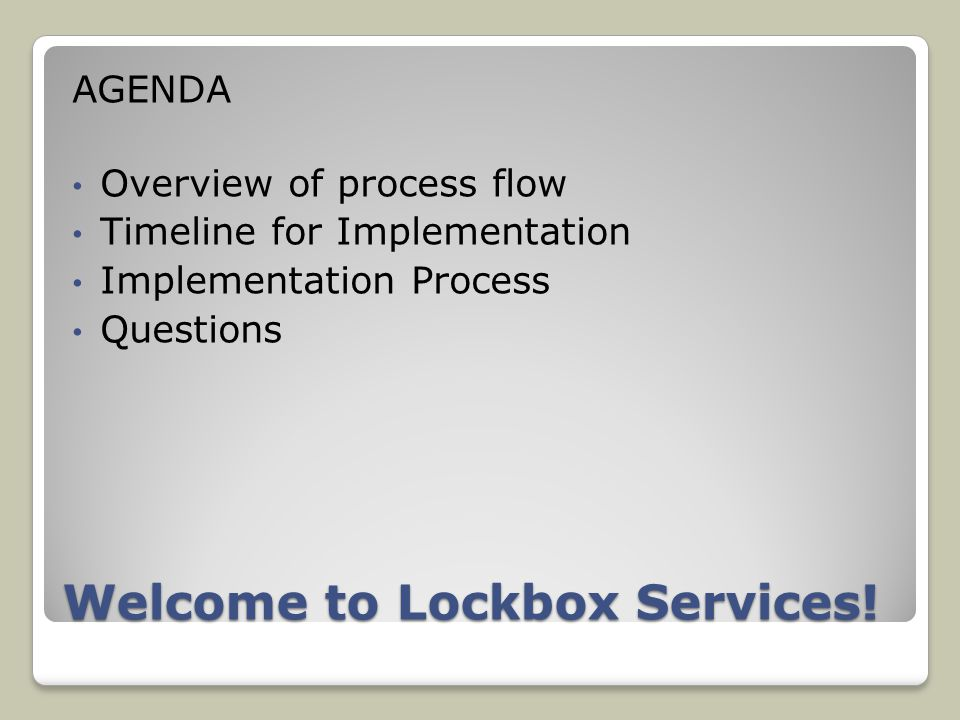 Welcome to Lockbox Services.