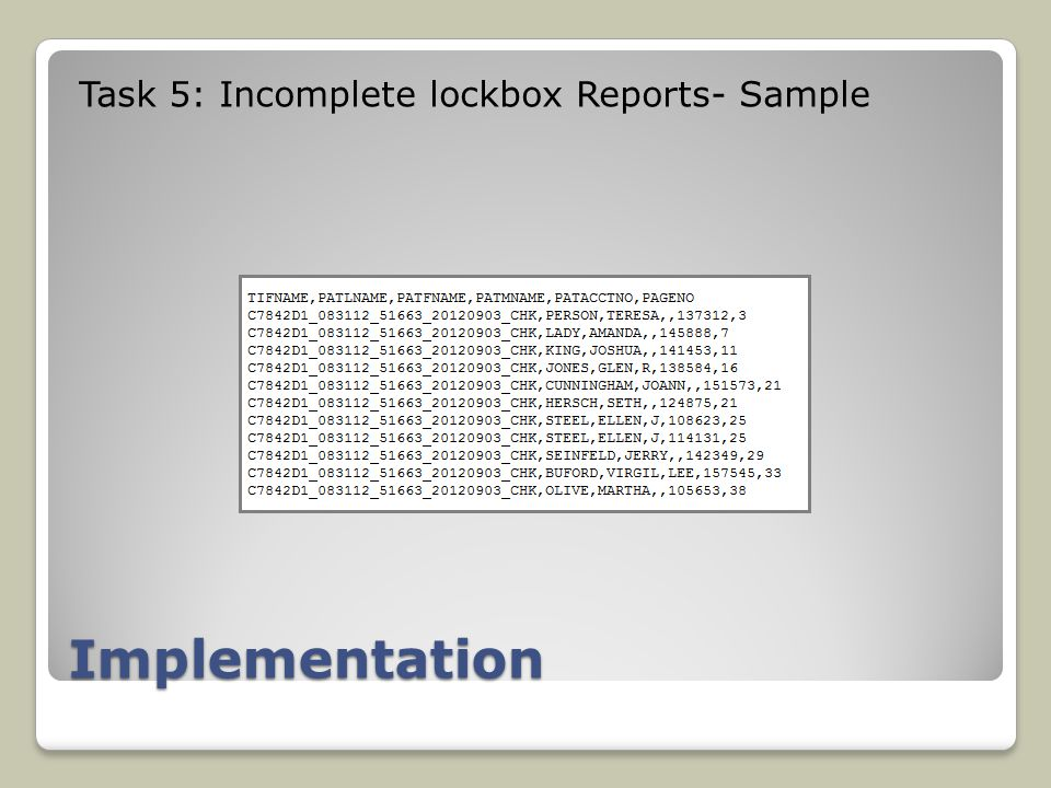 Implementation Task 5: Incomplete lockbox Reports- Sample