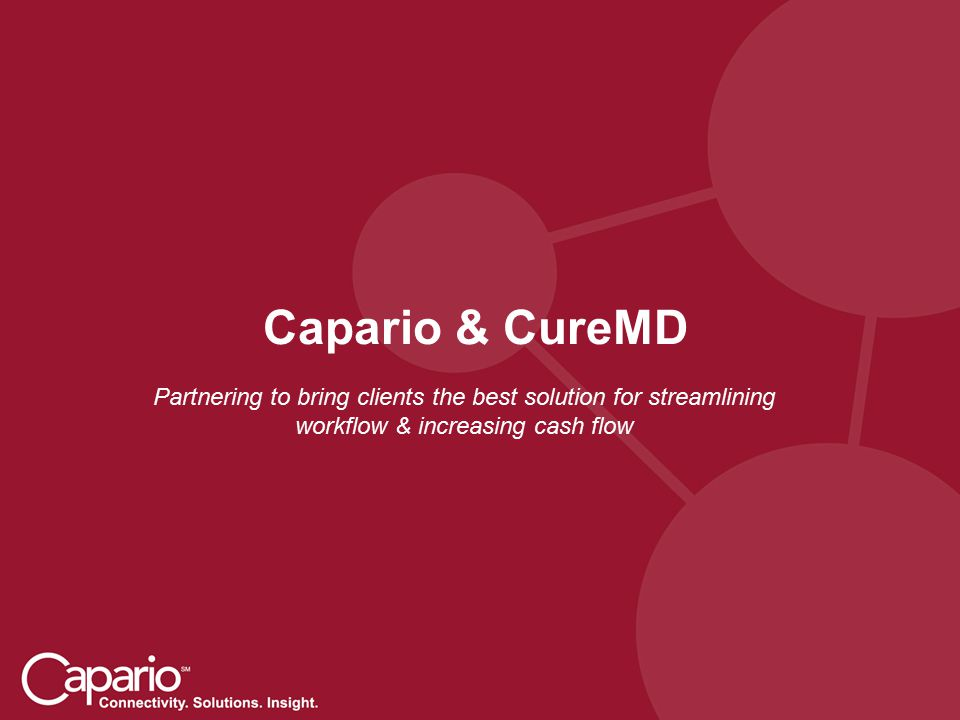Capario & CureMD Partnering to bring clients the best solution for streamlining workflow & increasing cash flow