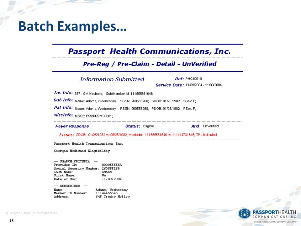16 © Passport Health Communications Inc. Batch Examples…