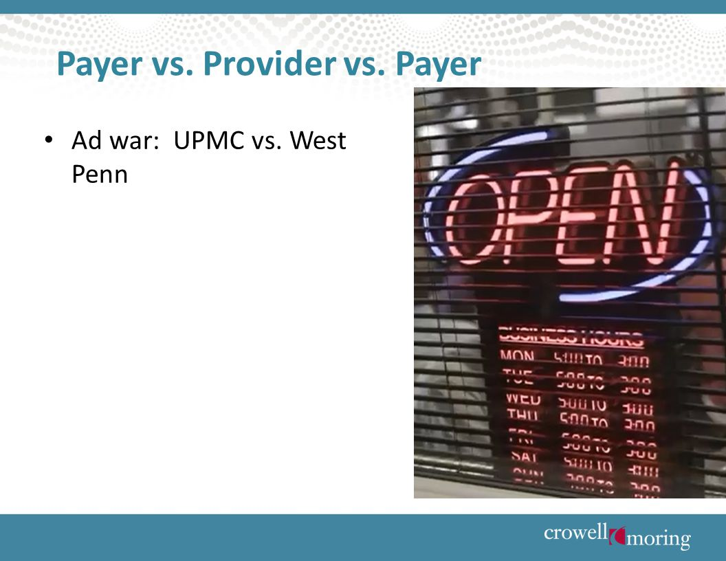 Payer vs. Provider vs. Payer Ad war: UPMC vs. West Penn