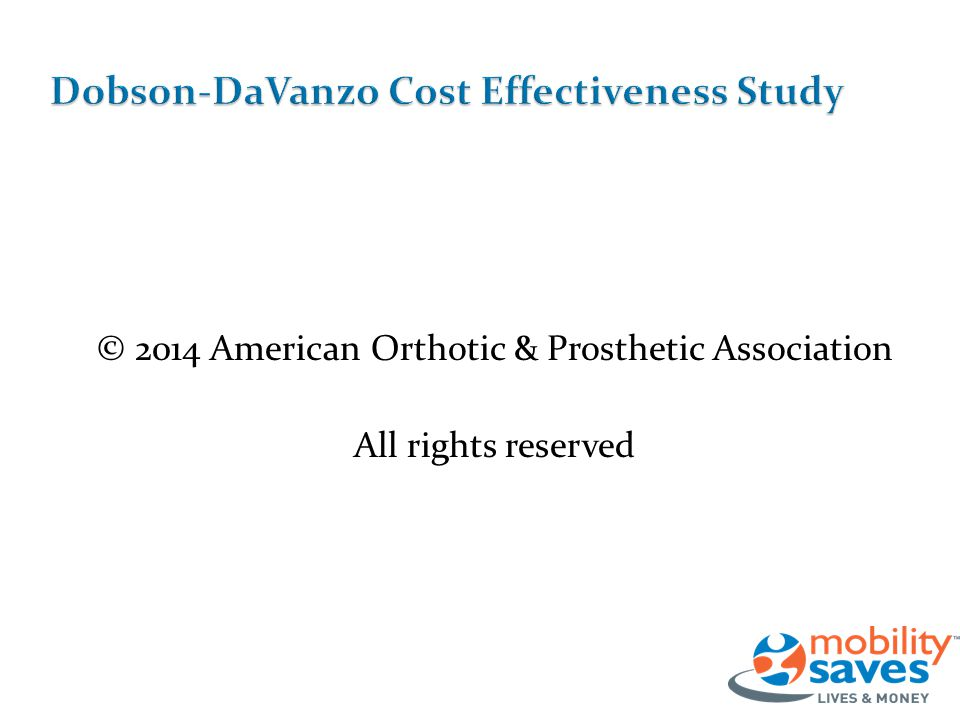 © 2014 American Orthotic & Prosthetic Association All rights reserved