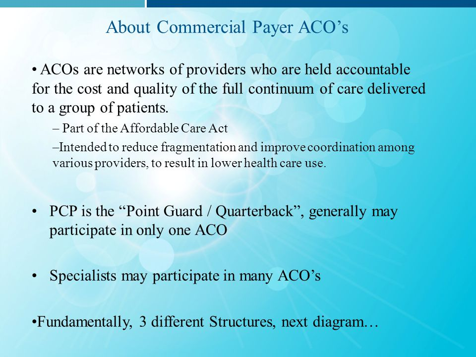 How are ACOs Structured.