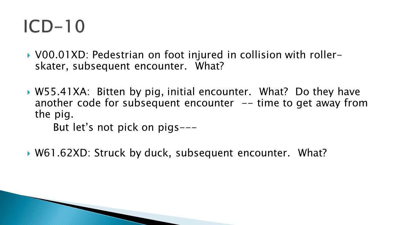  V00.01XD: Pedestrian on foot injured in collision with roller- skater, subsequent encounter.