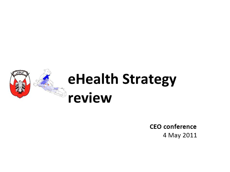 eHealth Strategy review CEO conference 4 May 2011