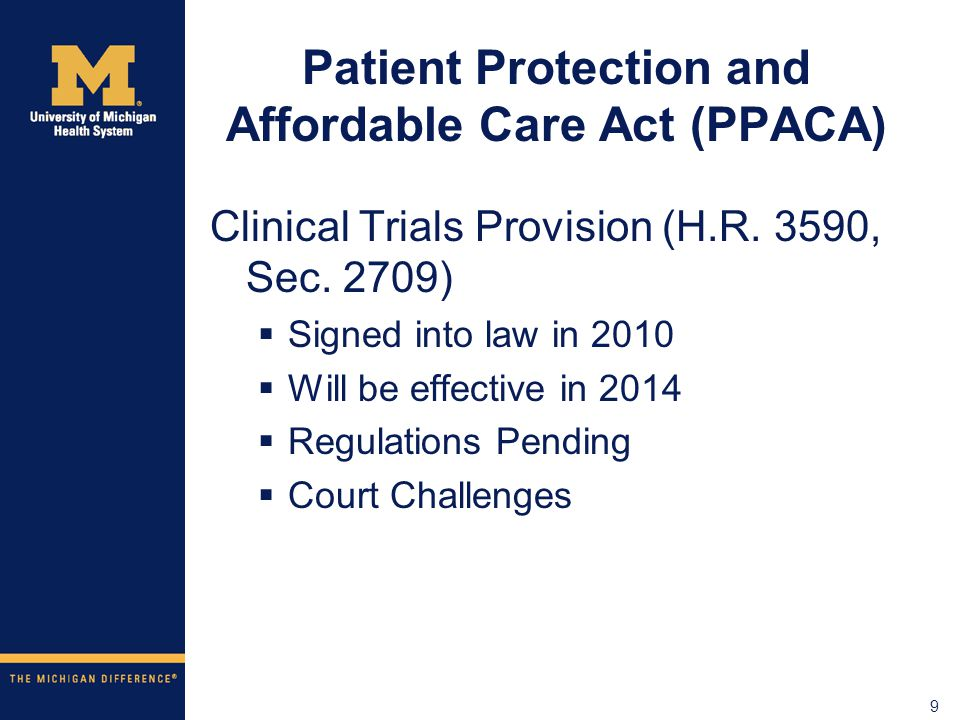 9 Patient Protection and Affordable Care Act (PPACA) Clinical Trials Provision (H.R.