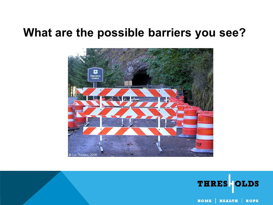 What are the possible barriers you see