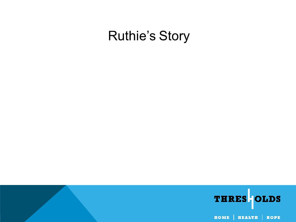 Ruthie's Story