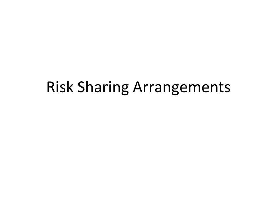 Risk Sharing Arrangements