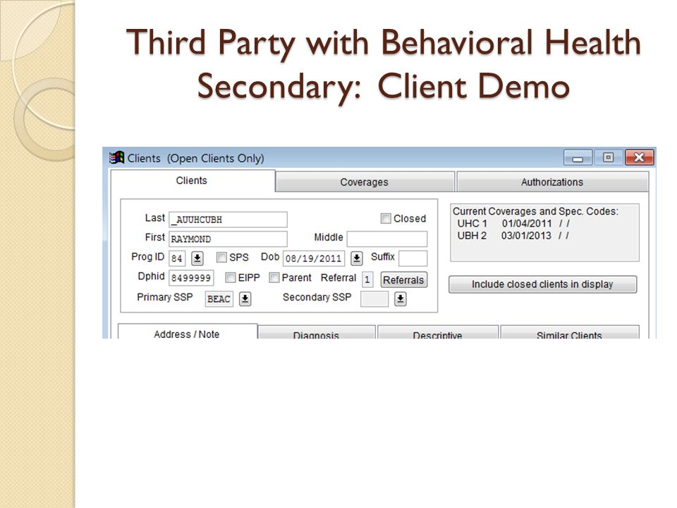 Third Party with Behavioral Health Secondary: Client Demo