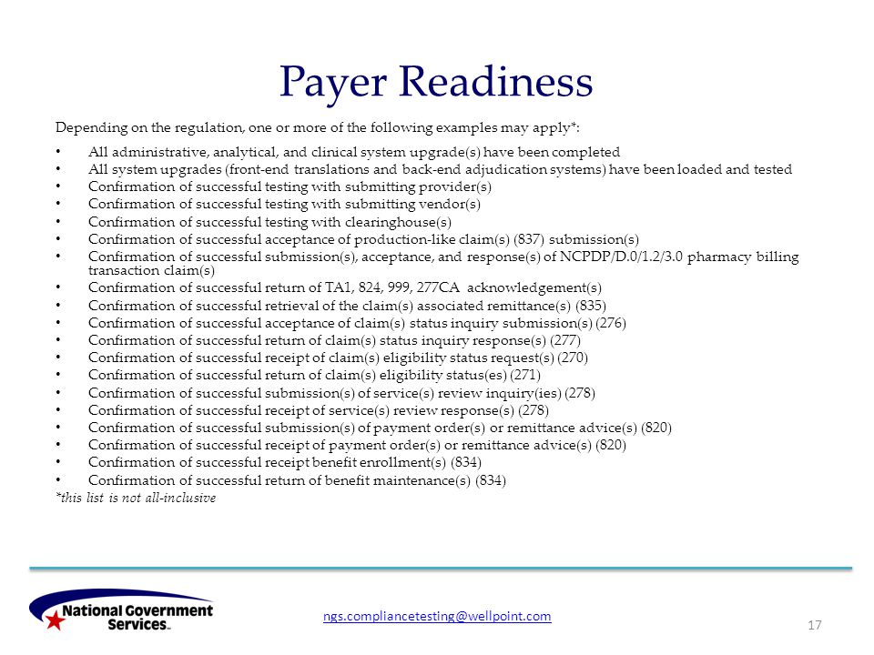 Payer Readiness Depending on the regulation, one or more of the following examples may apply*: All administrative, analytical, and clinical system upg