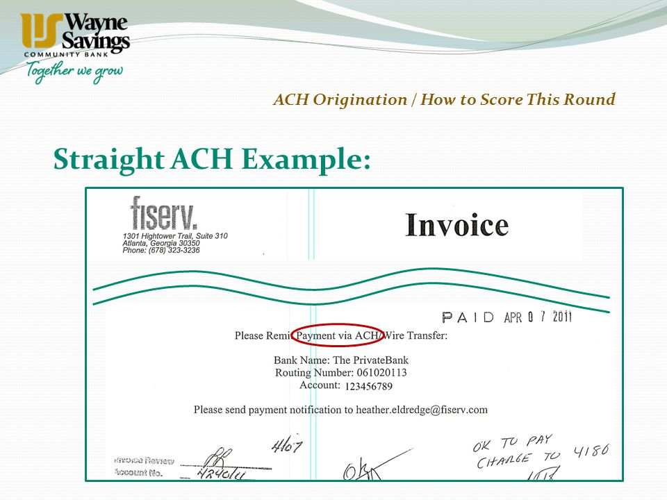 Straight ACH Example: ACH Origination / How to Score This Round