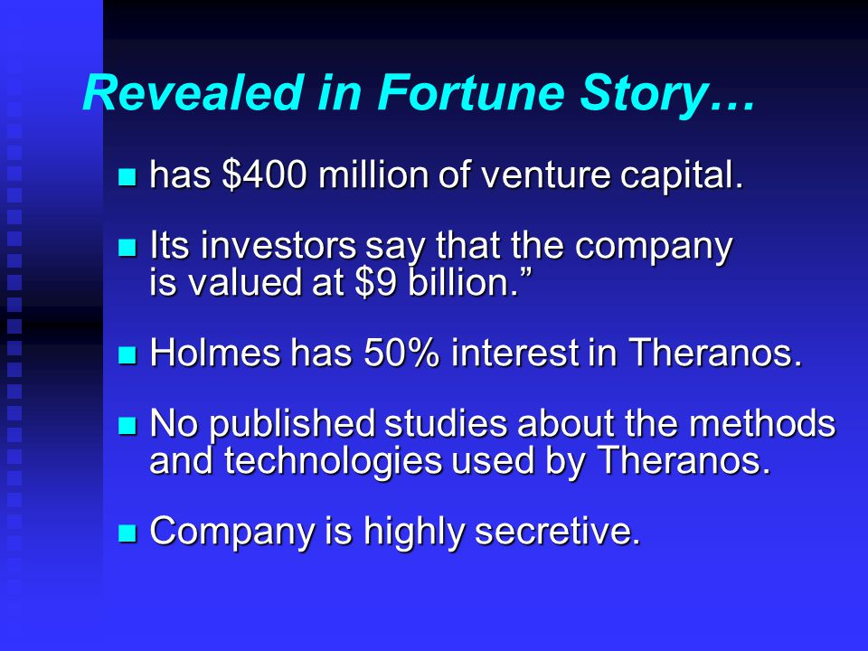 Revealed in Fortune Story… n has $400 million of venture capital.