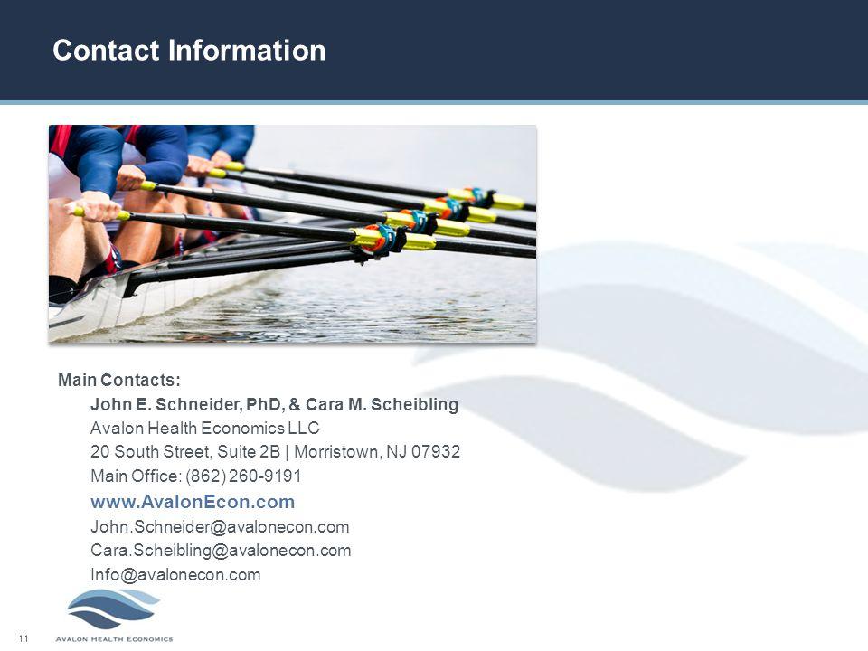 11 Contact Information Main Contacts: John E. Schneider, PhD, & Cara M.