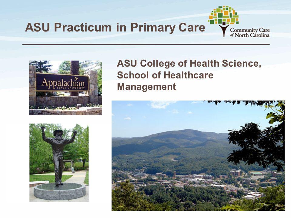 ASU Practicum in Primary Care ASU College of Health Science, School of Healthcare Management