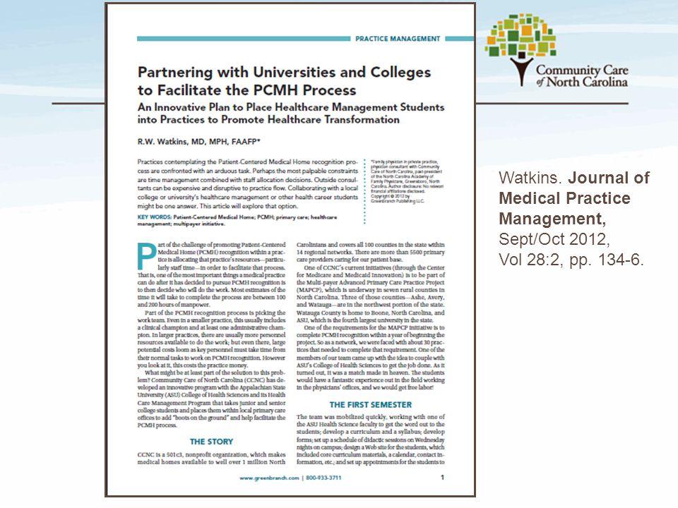 Watkins. Journal of Medical Practice Management, Sept/Oct 2012, Vol 28:2, pp. 134-6.