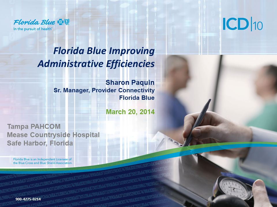 Next Steps 22 Florida Blue Fundamentals (continued) How is Florida Blue Collaborating with Physicians and Providers on ICD-10.