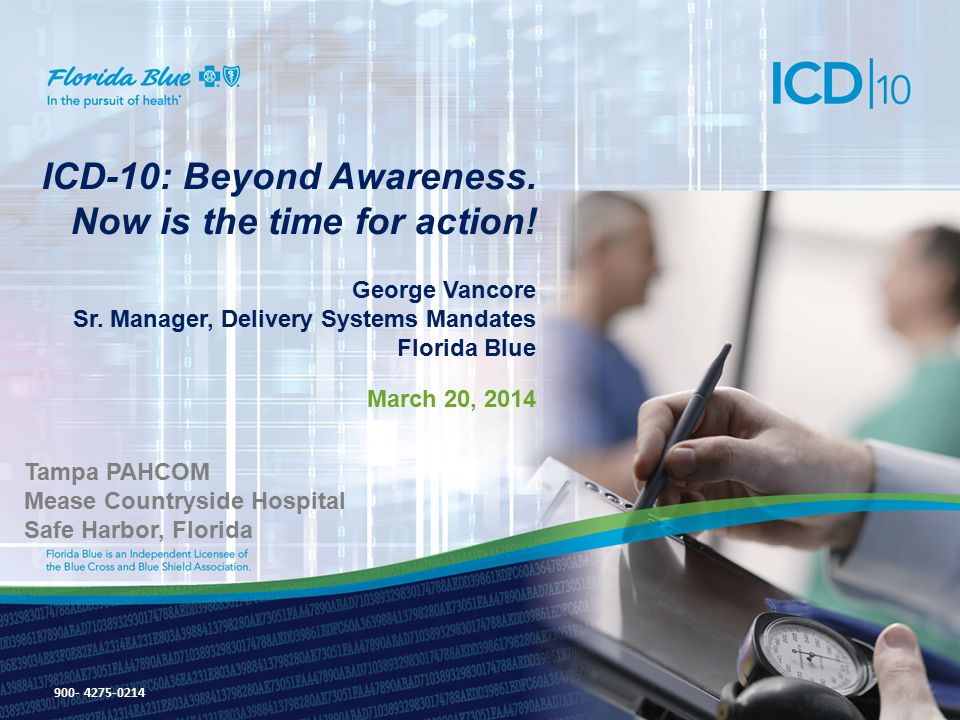 ICD-10: Beyond Awareness. Now is the time for action.
