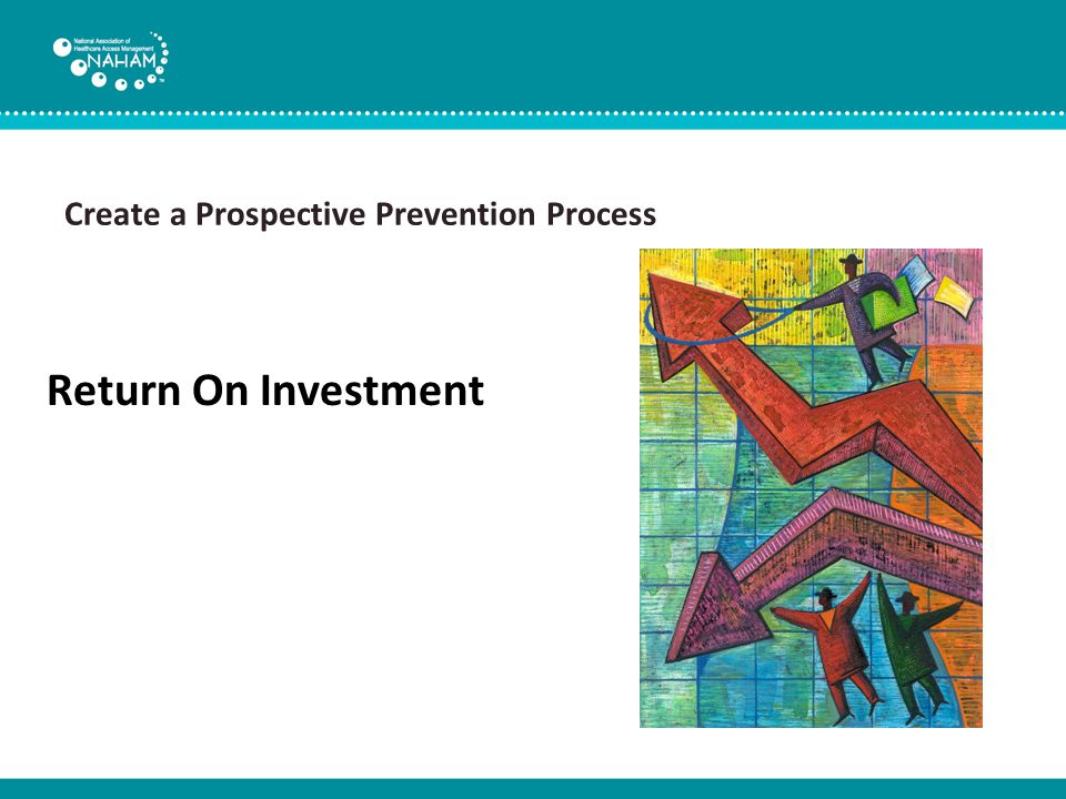 Create a Prospective Prevention Process Return On Investment