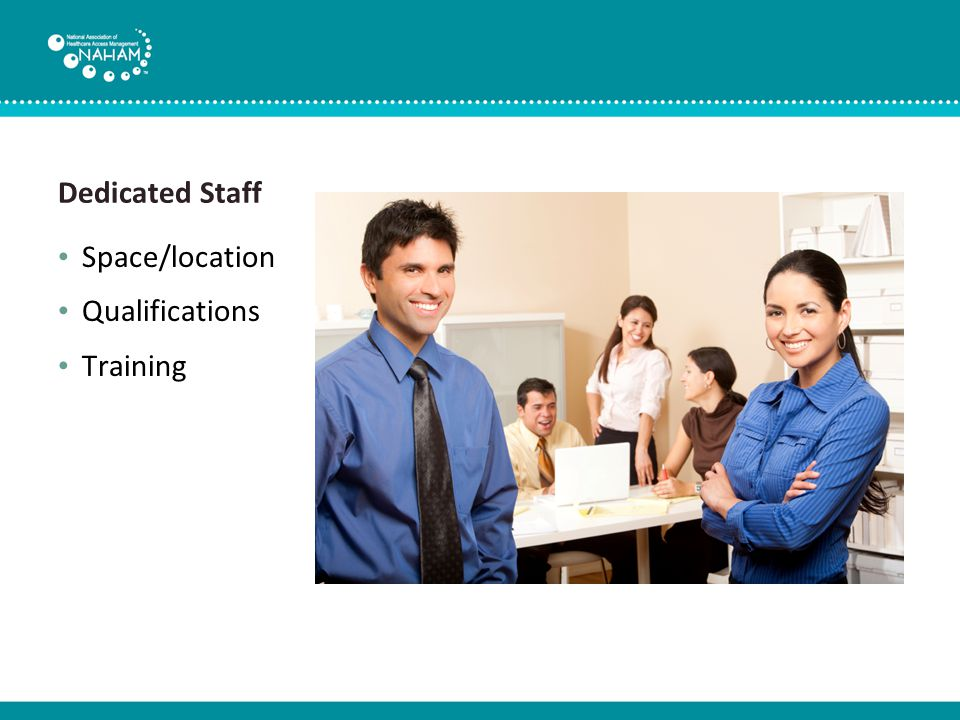 Dedicated Staff Space/location Qualifications Training