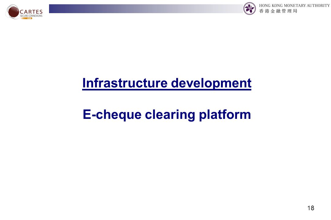 18 Infrastructure development E-cheque clearing platform