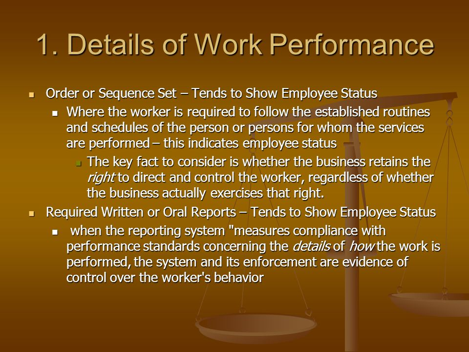 1. Details of Work Performance Order or Sequence Set – Tends to Show Employee Status Order or Sequence Set – Tends to Show Employee Status Where the w