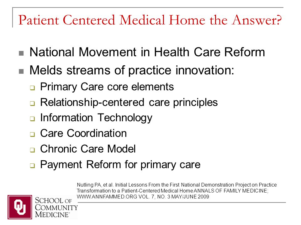 The PCMH Movement An engine for reform in health care delivery, reimbursement, and primary care.