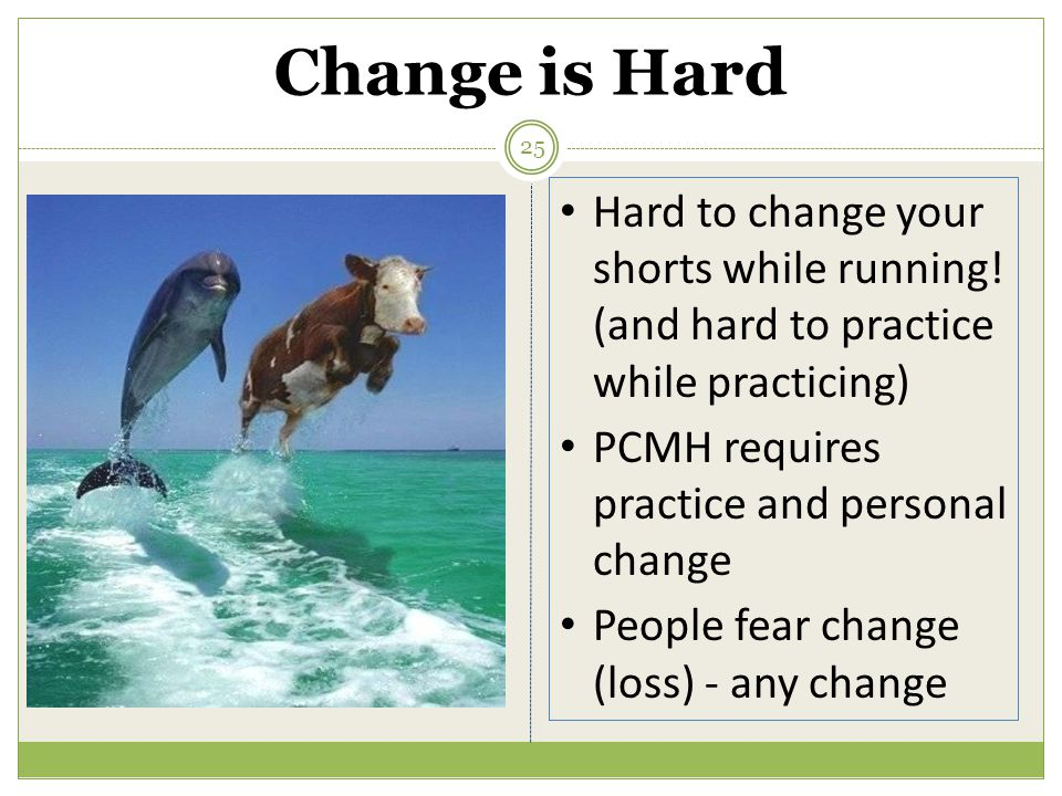 Change is Hard Hard to change your shorts while running.