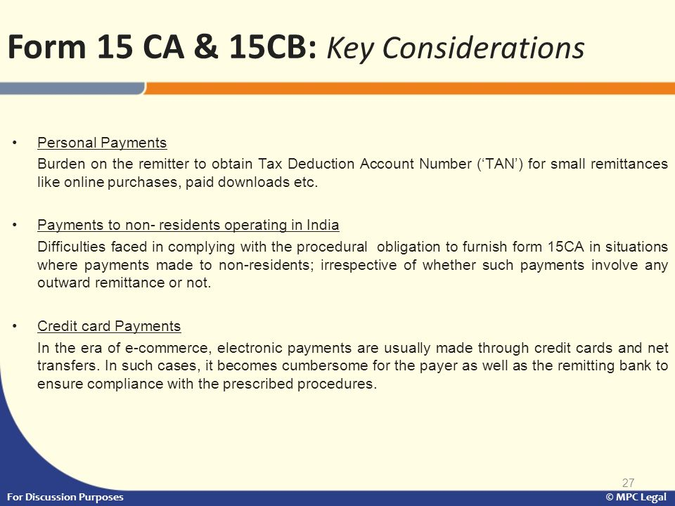 27 Personal Payments Burden on the remitter to obtain Tax Deduction Account Number ('TAN') for small remittances like online purchases, paid downloads