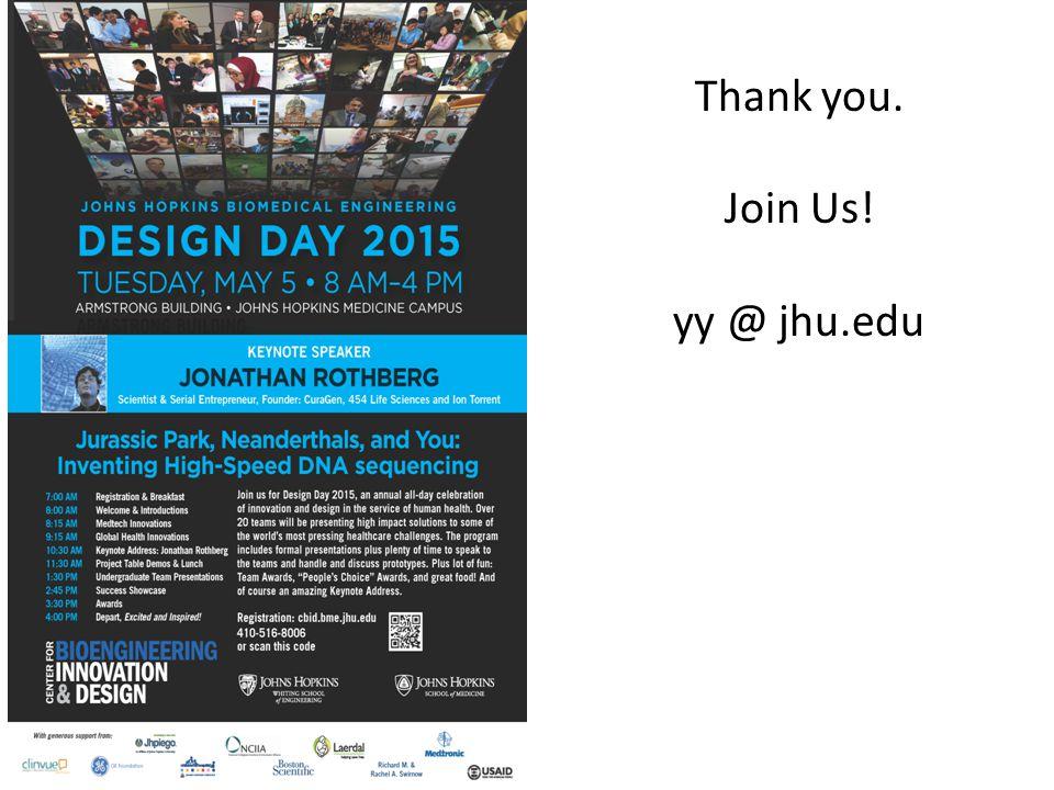 Thank you. Join Us! yy @ jhu.edu